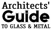 Architects' Guide to Glass & Metal
